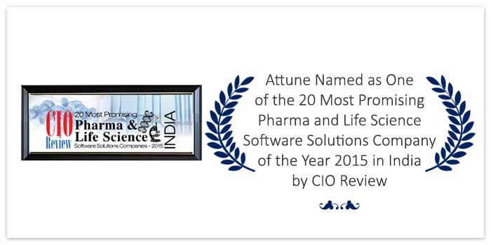 Attune Named as One of the 20 Most Promising Pharma and Life Science Software Solutions Company of the Year 2015 in India by CIO Review