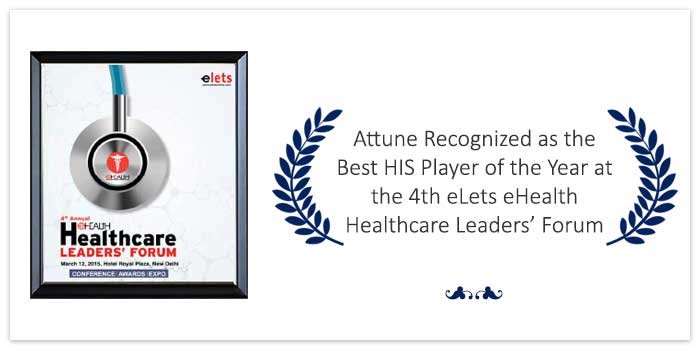 Attune Recognized as the Best HIS Player of the Year at the 4th eLets eHealth Healthcare Leaders' Forum