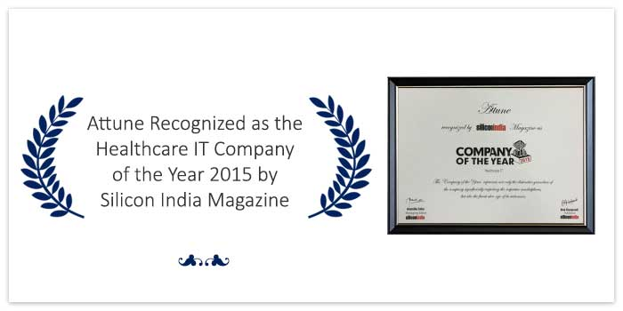 Attune Recognized as the Healthcare IT Company of the Year 2015 by Silicon India Magazine